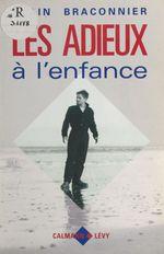 Vente Livre Numérique : Les Adieux à l'enfance  - Alain Braconnier