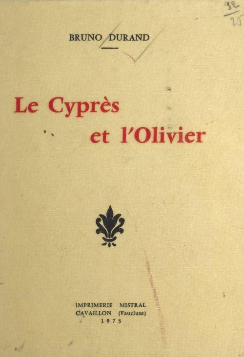 Le cyprès et l'olivier