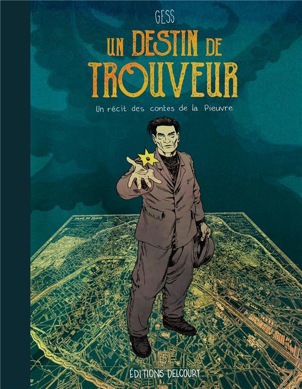 UN DESTIN DE TROUVEUR - T01 - UN DESTIN DE TROUVEUR  GESS