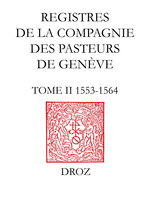 Registres de la Compagnie des pasteurs de Genève au temps de Calvin