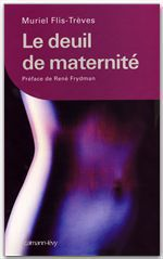 Vente EBooks : Le Deuil de maternité  - Muriel Flis-Trèves