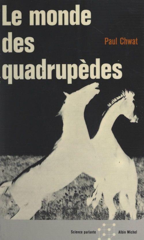 Le monde des quadrupèdes