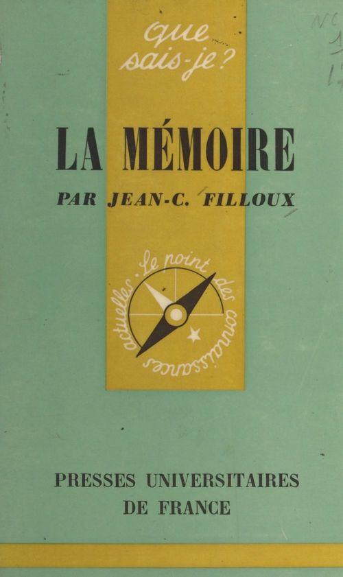 La mémoire  - Jean-Claude Filloux