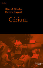 Vente EBooks : Cerium - Extrait  - Patrick Raynal - Gérard FILOCHE