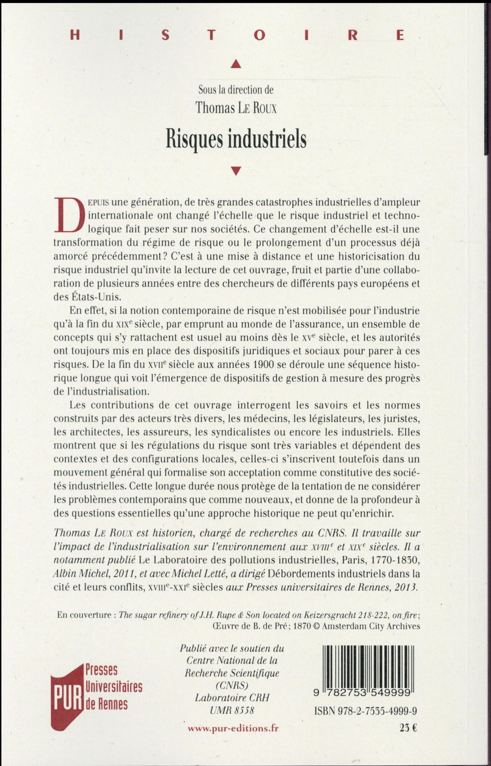 risques industriels ; savoirs, régulations, politiques d'assistance, fin XVIIe-début XXe siècle
