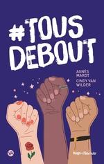 Vente EBooks : #tous debout  - Cindy Van wilder - Agnès Marot