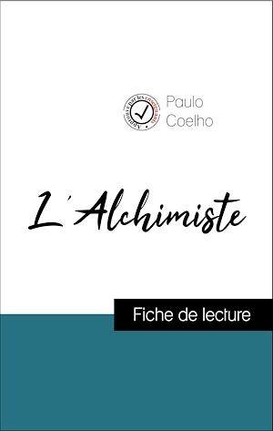 Analyse de l'oeuvre : L'Alchimiste (résumé et fiche de lecture plébiscités par les enseignants sur fichedelecture.fr)