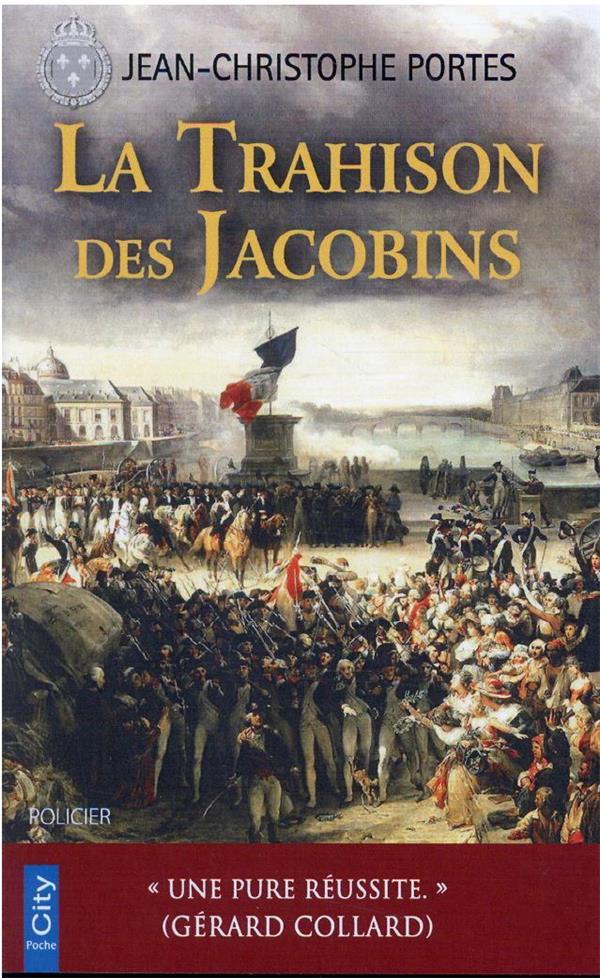 les enquêtes de Victor Dauterive t.5 ; la trahison des Jacobins
