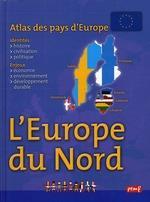 Atlas Des Pays D'Europe ; Europe Du Nord