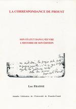La correspondance de Proust  - Luc, Fraisse,