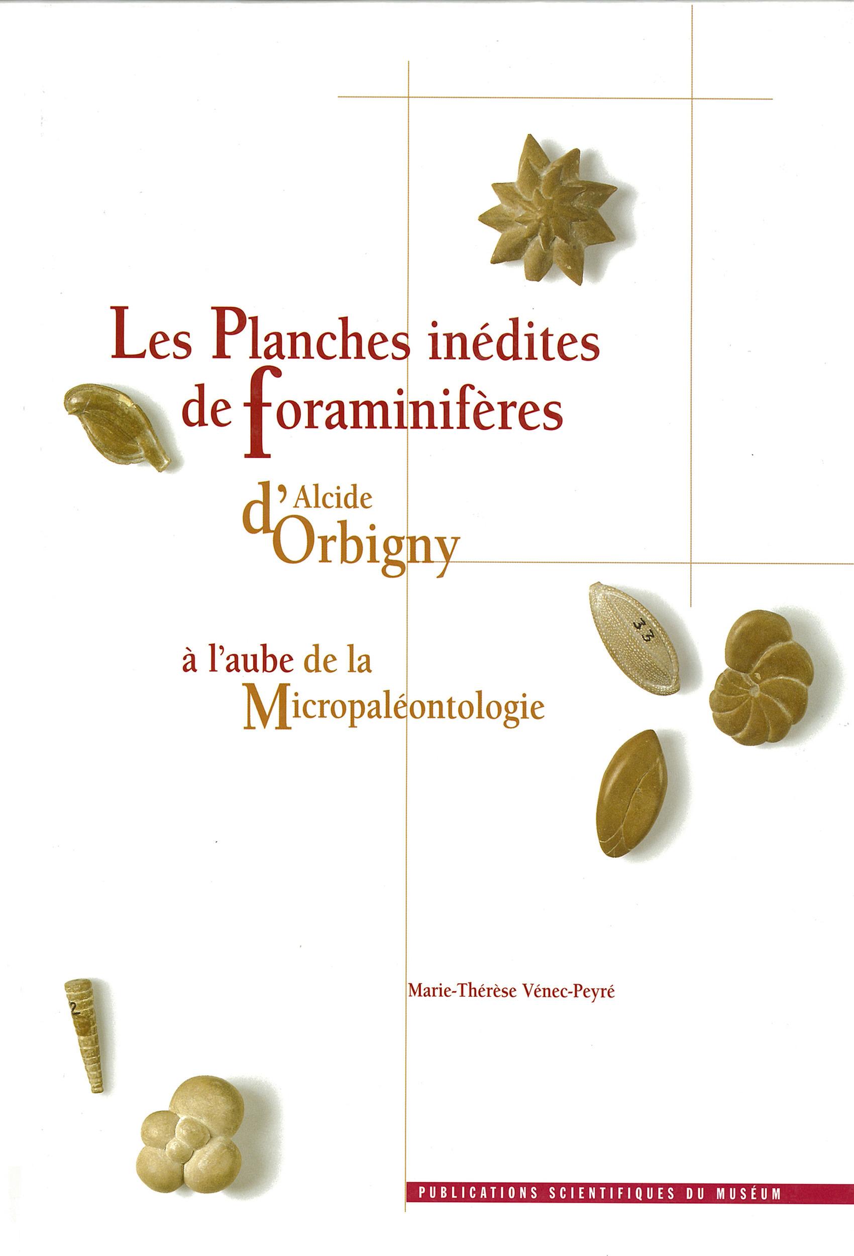 Les Planches inédites de Foraminifères d´Alcide d'Orbigny