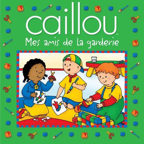 Caillou ; mes amis de la garderie
