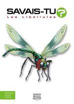 Vente Livre Numérique : SAVAIS-TU ? T.67 ; les libellules  - Alain M. Bergeron - Sampar - Michel Quintin