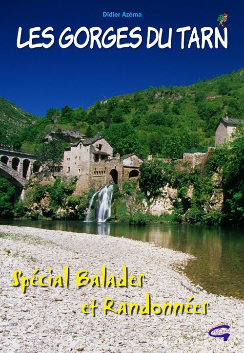 Les gorges du Tarn ; spécial balades et randonnées