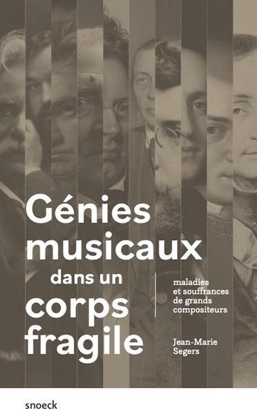 Génies musicaux dans un corps fragile : maladies et souffrances de grands compositeurs