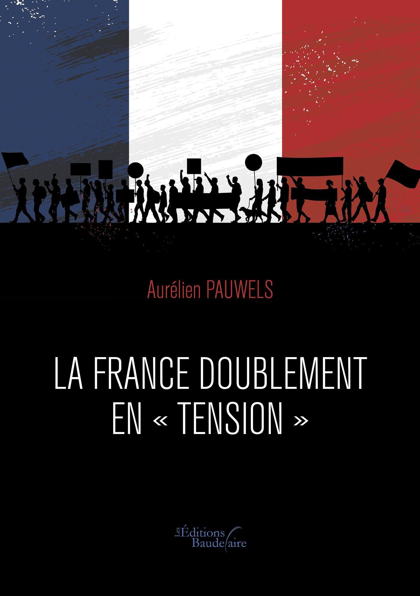La France doublement en tension