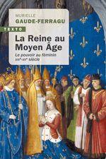 Vente Livre Numérique : La Reine au Moyen Âge  - Murielle Gaude-Ferragu