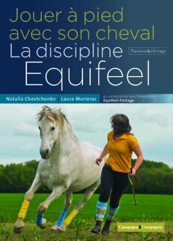 Jouer à pied avec son cheval, la méthode équifeel