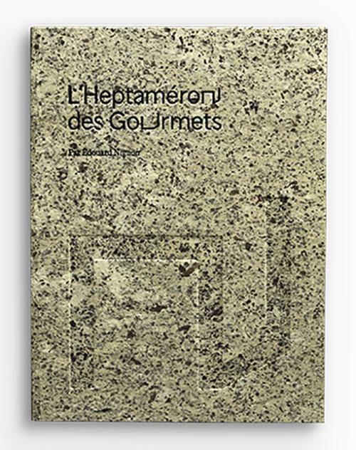 L'HEPTAMERON DES GOURMETS