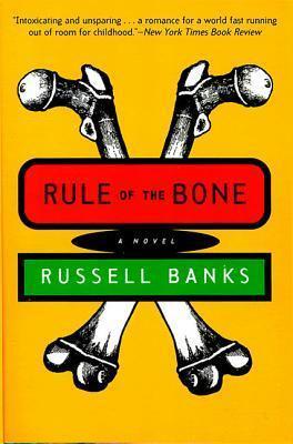 RULE OF THE BONE (LIVRE EN ANGLAIS)