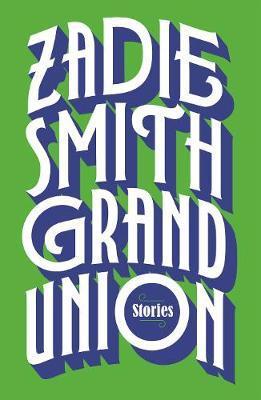 GRAND UNION, STORIES (RELIÉ)(LIVRE EN ANGLAIS)