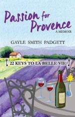 PASSION FOR PROVENCE (LIVRE EN ANGLAIS)