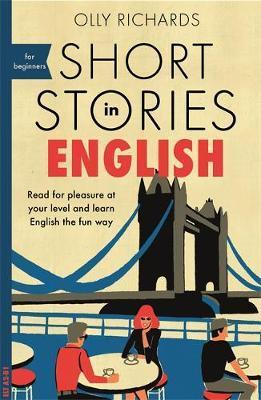 SHORT STORIES IN ENGLISH FOR BEGINNERS (LIVRE EN ANGLAIS)