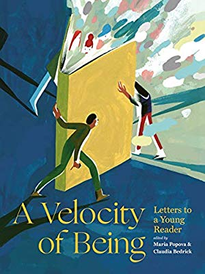 VELOCITY OF BEING: LETTERS TO A YOUNG READER