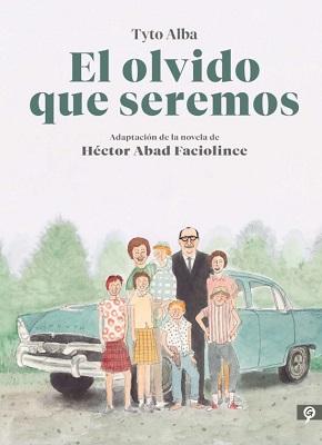 OLVIDO QUE SEREMOS (EL)(LIVRE EN ESPAGNOL)