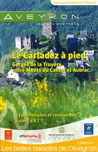 LE CARLADEZ A PIED (NOUVELLE EDITION)