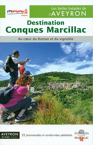 DESTINATION CONQUES MARCILLAC