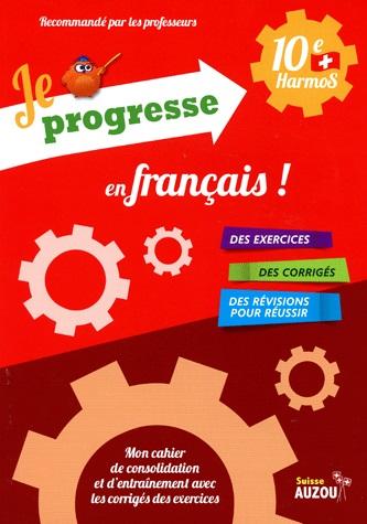 JE PROGRESSE EN FRANCAIS 10EME HARMOS