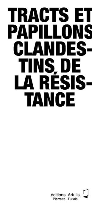 TRACTS ET PAPILLONS CLANDESTINS DE LA RÉSISTANCE