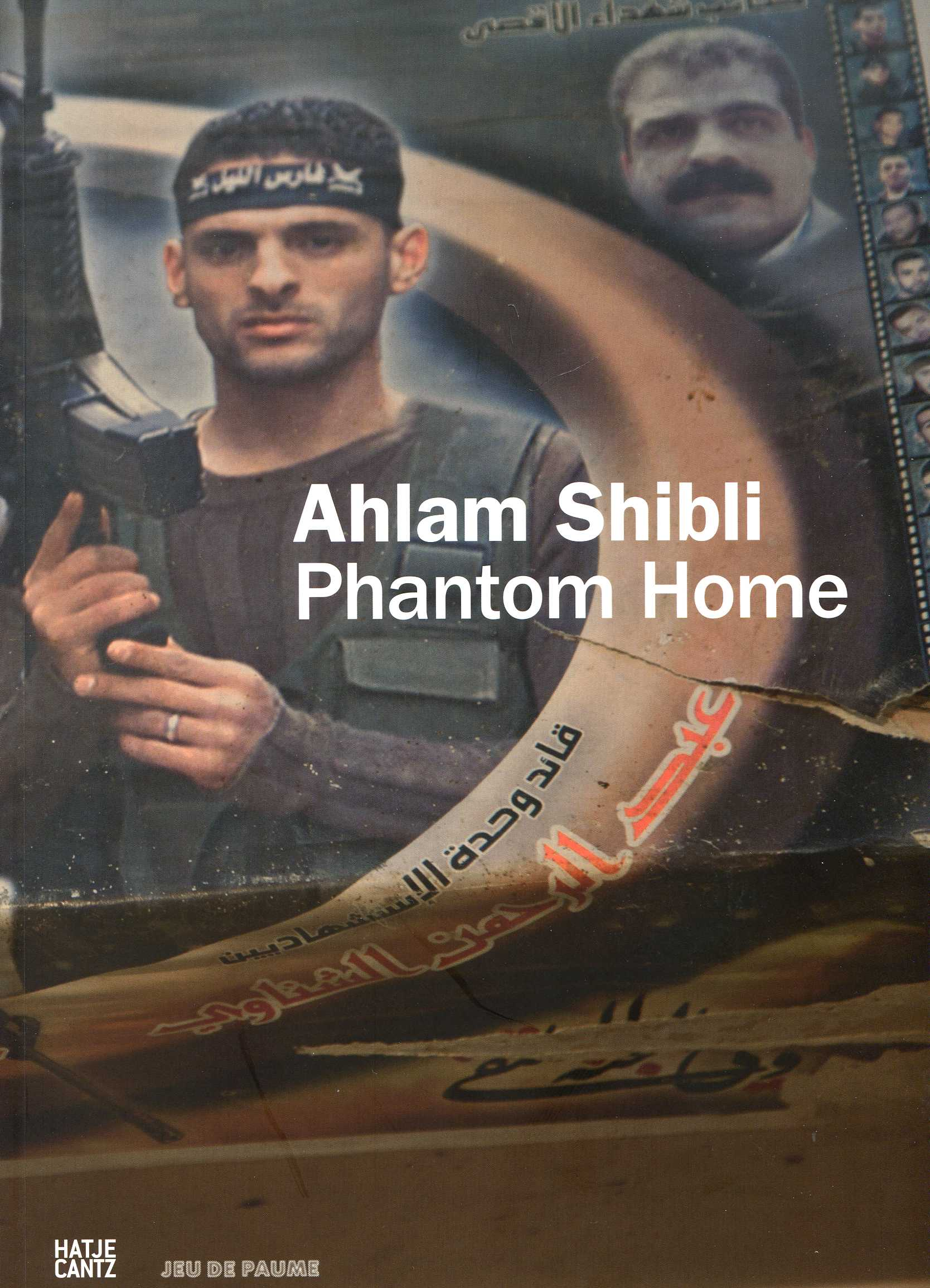 AHLAM SHIBLI PHANTOM HOME (VERSION FRANCAISE ET ANGLAISE CATALOGUE EXPOSITION)