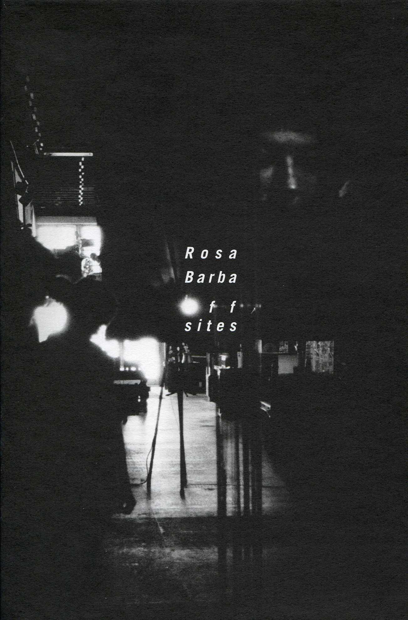ROSA BARBA : OFF SITES / SETS