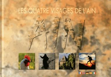 LES QUATRE VISAGES DE L'AIN