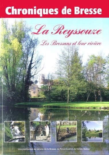 CHRONIQUES DE BRESSE N?9 LA REYSSOUZE