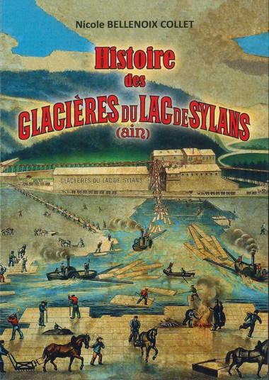 HISTOIRE DES GLACIERES DU LAC DE SYLANS (AIN)