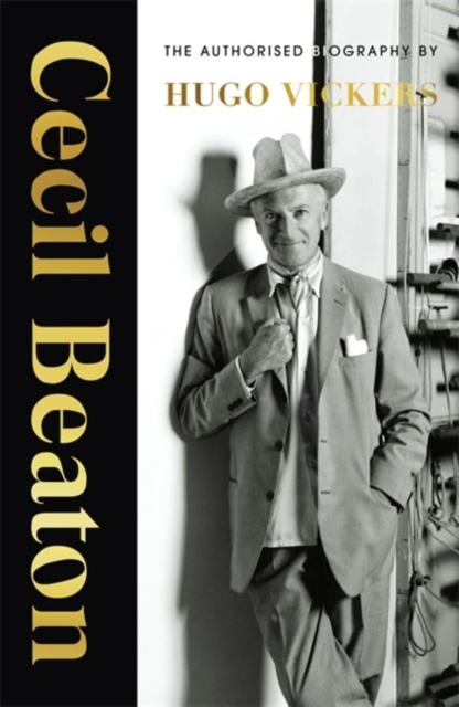 CECIL BEATON - THE AUTHORISED BIOGRAPHY