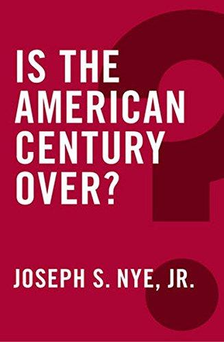 IS THE AMERICAN CENTURY OVER ?