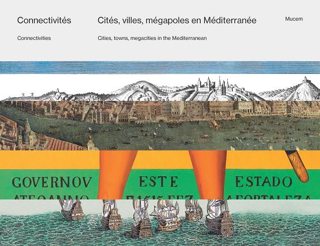 CONNECTIVITES ; CITES , VILLES , MEGAPOLES EN MEDITERRANEE