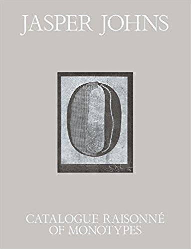 JASPER JOHNS CATALOGUE RAISONNE OF MONOTYPES