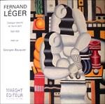 FERNAND LEGER : CATALOGUE RAISONNE DE L'OEUVRE PEINT T.2 1920-1924