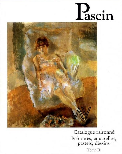 PASCIN : CATALOGUE RAISONNE TII