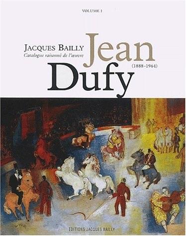 JEAN DUFY CATALOGUE RAISONNE VOL 1 (1888-1964)
