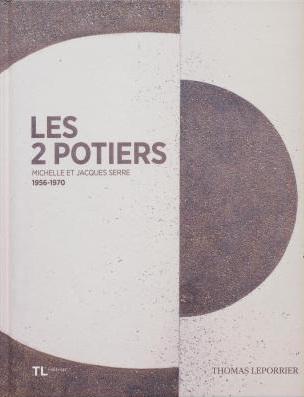 LES 2 POTIERS : MICHELLE ET JACQUES SERRE 1956-1970