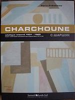 CHARCHOUNE CATALOGUE RAISONNE TOME III