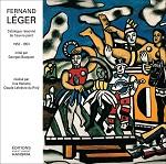FERNAND LEGER: CATALOGUE RAISONNE DE L'OEUVRE PEINT T.9 1952-1953