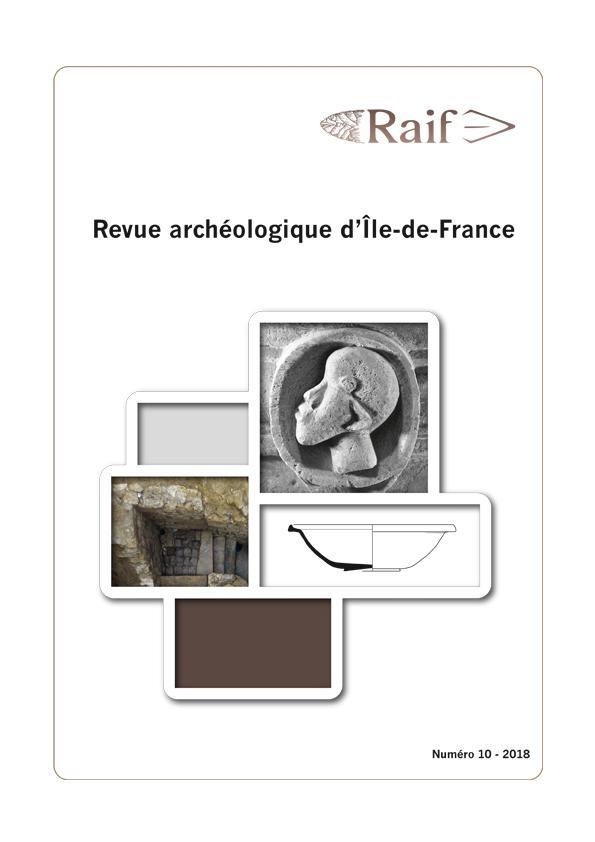 REVUE ARCHEOLOGIQUE D'ILE-DE-FRANCE NUMERO 10