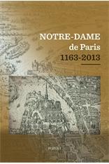 NOTRE DAME DE PARIS 1163-2013
